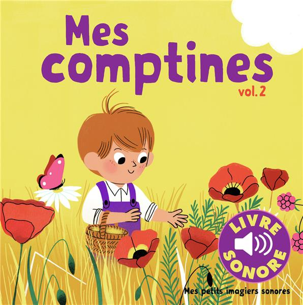MES COMPTINES (TOME 2) - 6 IMAGES A REGARDER, 6 COMPTINES A ECOUTER